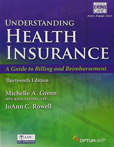 Bundle: Understanding Health Insurance: A Guide to Billing and Reimbursement, 13th + Premium Web Site, 2 terms (12 months) Printed Access Card and ... Demo Printed Access Card + Student Workbook