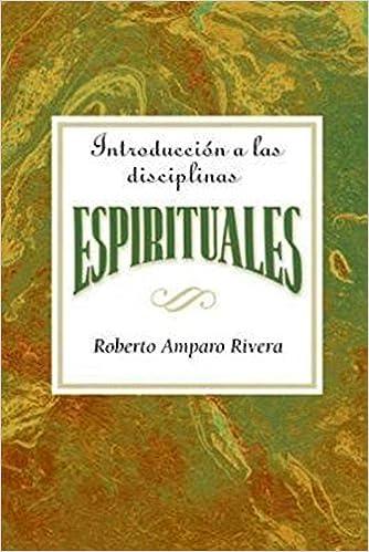 Kostenloser Download von PDF-Büchern in Englisch Introduccion a las Disciplinas Espirituales AETH: Introduction to the Spiritual Disciplines Spanish AETH (Spanish Edition) 0687655803 auf Deutsch PDF CHM ePub