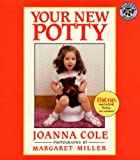Your New Potty, Joanna Cole, 0613445635