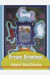 Dream Drawings to Color: 400 More Pencil Sketches - A Coloring Book for All Ages (400 Drawings) (Volume 2) Paperback
