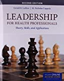 img - for Leadership For Health Professionals With New Bonus Echapter: Theory, Skills, and Applications by Gerald (Jerry) R. Ledlow (2015-08-28) book / textbook / text book