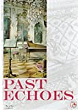 Past Echoes - Renaissance and Baroque Music [Import anglais]