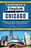 Frommer's Easyguide to Chicago (Frommer's Chicago)