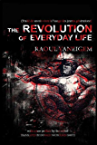Revolution of Everyday Life, The