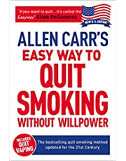 Allen Carr's Easy Way to Quit Smoking: The Bestselling Quit Smoking Method Updated for the 21st Century
