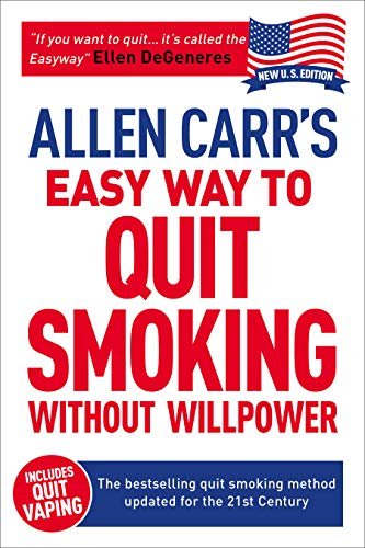Allen Carr's Quit Smoking Without Willpower: Be a happy nonsmoker (Allen Carr's Easyway) (Best Way To Stop Drinking)