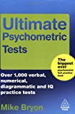 Ultimate Psychometric Tests, Mike Bryon, 0749453087