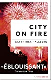 city on fire ?dition fran?aise feux crois?s french edition