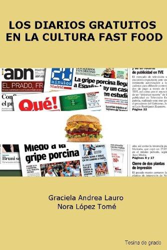 Los diarios gratuitos en la cultura fast food (Spanish Edition)