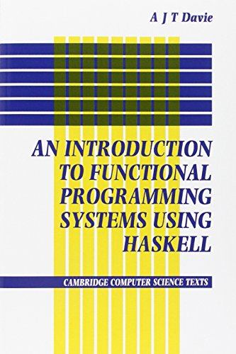 Introduction to Functional Programming Systems Using Haskell (Cambridge Computer Science Texts) by Brand: Cambridge University Press