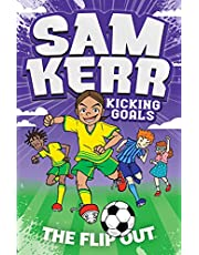 The Flip Out: Sam Kerr: Kicking Goals #1 (Volume 1)