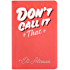 Don't Call It That: A Naming Workbook: Second Edition