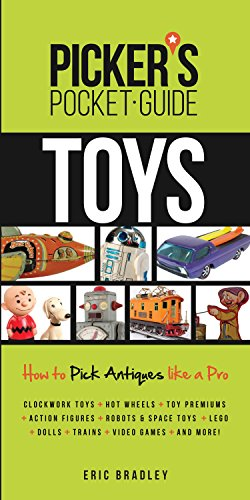 Picker's Pocket Guide - Toys: How to Pick Antiques Like a Pro (Picker's Pocket Guides) - Antique Pocket