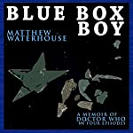 Blue Box Boy | Matthew Waterhouse