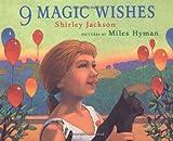 9 Magic Wishes, Shirley Jackson, 0374355258