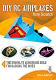 DIY RC Airplanes from Scratch, Breck Baldwin, 0071810048