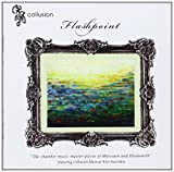 Flashpoint: Masterpieces of Messiaen & Hindemith by Collusion Music Australia