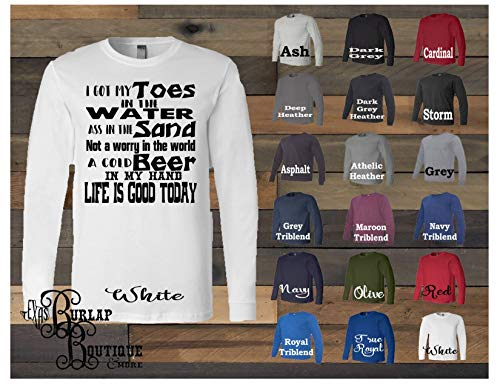 - Handmade Shirt ~ Custom Family Tees ~ Got toes in water in the sand Cold Beer LIfe is good today ~ Jersey Long Sleeve Tee ~ T-shirt ~ Life Quote ~ Fun Apparel ~ Size XS - 5XL