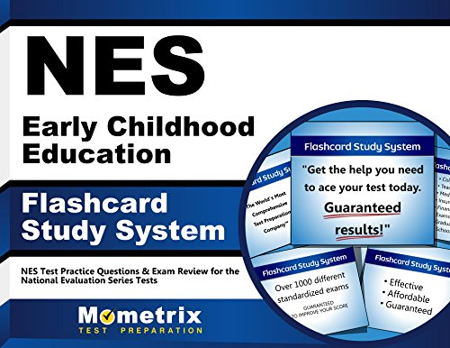 NES Early Childhood Education Flashcard Study System: NES Test Practice Questions & Exam Review for the National Evaluation Series Tests (Cards)
