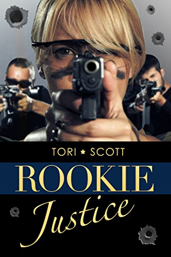 Book: Rookie Justice (Southern Justice Book 2) by Tori Scott