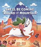 She'll Be Coming 'Round the Mountain, Jonathan Emmett, 1416936521