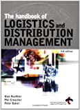 img - for The Handbook of Logistics and Distribution Management book / textbook / text book