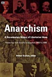 img - for Anarchism: A Documentary History of Libertarian Ideas, Volume One book / textbook / text book
