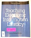 Teaching Electronic Information Literacy 9781555701864