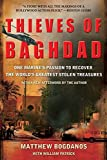 img - for Thieves of Baghdad: One Marine's Passion to Recover the World's Greatest Stolen Treasures book / textbook / text book
