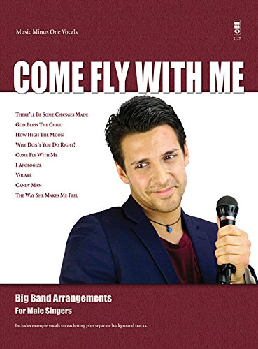 Jazz Big Band Arrangement (Come Fly with Me: Big Band Arrangements for Male Singers (Music Minus One))