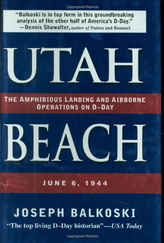 Utah Beach: The Amphibious Landing and Airborne Operations on D-Day, June 6, 1944 (Best Beaches In Normandy)