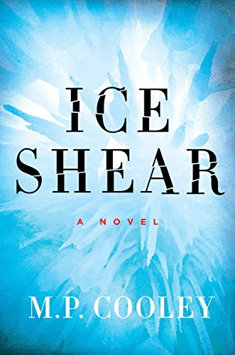 Ice Shear: A Novel (The June Lyons Series) (Shears Ice)