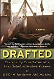 img - for Drafted: The Mostly True Tales of a Rear Echelon Mother Fu**er by Andrew Atherton (2014-07-01) book / textbook / text book