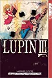 Lupin III, Vol. 4 by Monkey Punch (2003-06-10)