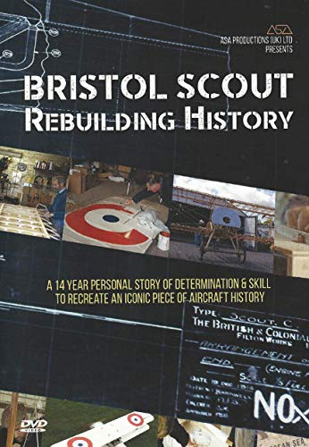 Bristol Scout Rebuilding History [DVD]