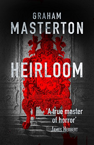 (The Heirloom: terrifying horror from a true master)