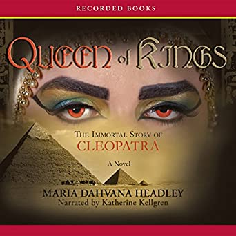 Amazon.com: Queen of Kings: The Immortal Story of Cleopatra ...