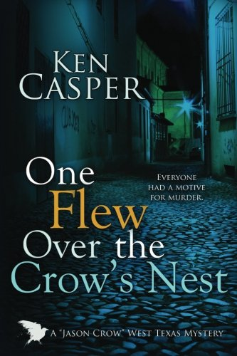 One Flew Over the Crow's Nest: A