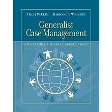 Generalist Case Management: A Workbook for Skill Development