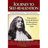 Journey to Self-Realization: Discovering the Gift of the Soul (Collected Talks and Essays)