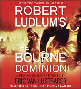 Robert Ludlums TM the Bourne Dominion Jason Bourne: Amazon ...