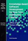 img - for Knowledge-Based Software Development for Real-Time Distributed Systems (Series on Software Engineering and Knowledge) book / textbook / text book
