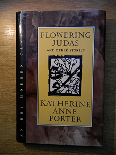 flowering judas katherine anne porter summary
