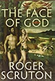 The Face of God: The Gifford Lectures