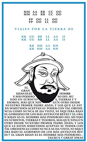 Viajes por la tierra de Kublai Khan (Serie Great Ideas 4) Tapa blanda – 28 mar 2012 Marco Polo TAURUS 8430609342 Classic travel writing
