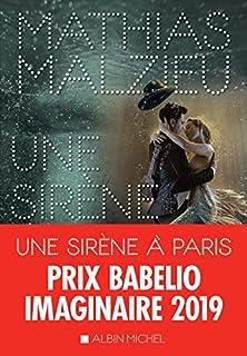 Une sirène à Paris, Malzieu, Mathias