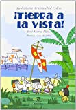 Tierra a la Vista, Jose Maria Plaza, 8467019573