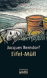Eifel-Müll: Der 9. Siggi-Baumeister-Krimi (Eifel-Krimi) (German Edition)