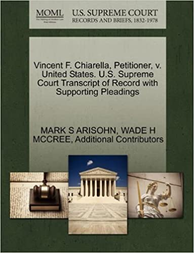 Vincent F. Chiarella, Petitioner, v. United States. U.S. Supreme Court Transcript of Record with Supporting Pleadings by MARK S ARISOHN (2011-10-30)