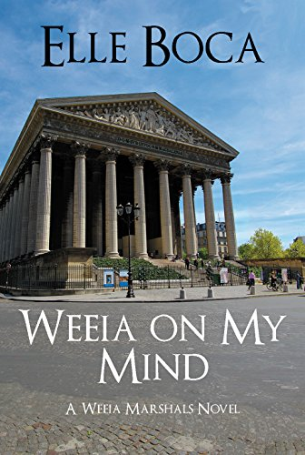 Weeia on My Mind (The Weeia Marshals Book 2) by [Boca, Elle]